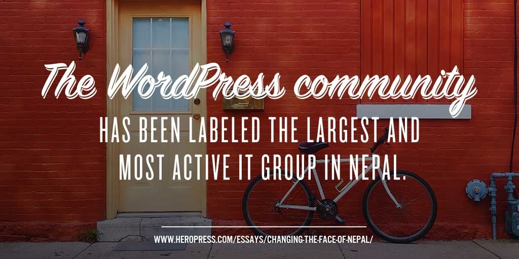 Pull Quote: The WordPress community has been labeled the largest and most active IT group in Nepal.