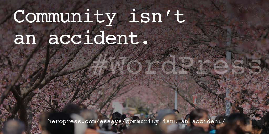 Community Isn't an Accident