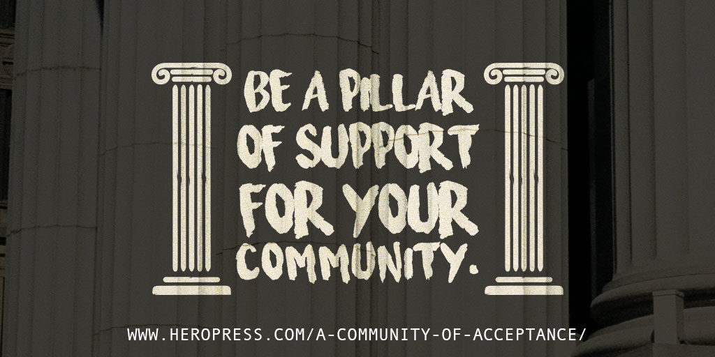 Pull Quote: Be a pillar of support for your community.