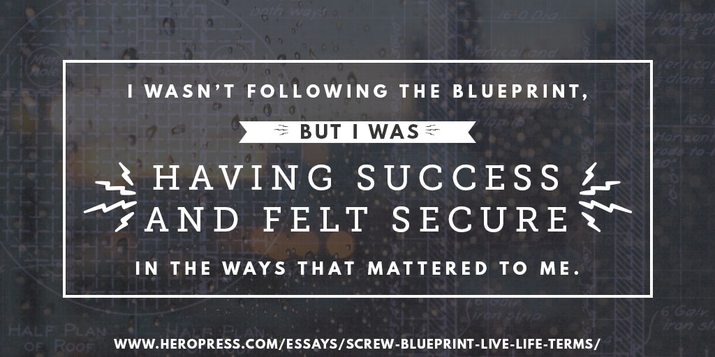 Screw the blueprint design your own path to fulfillment heropress malvernweather Choice Image
