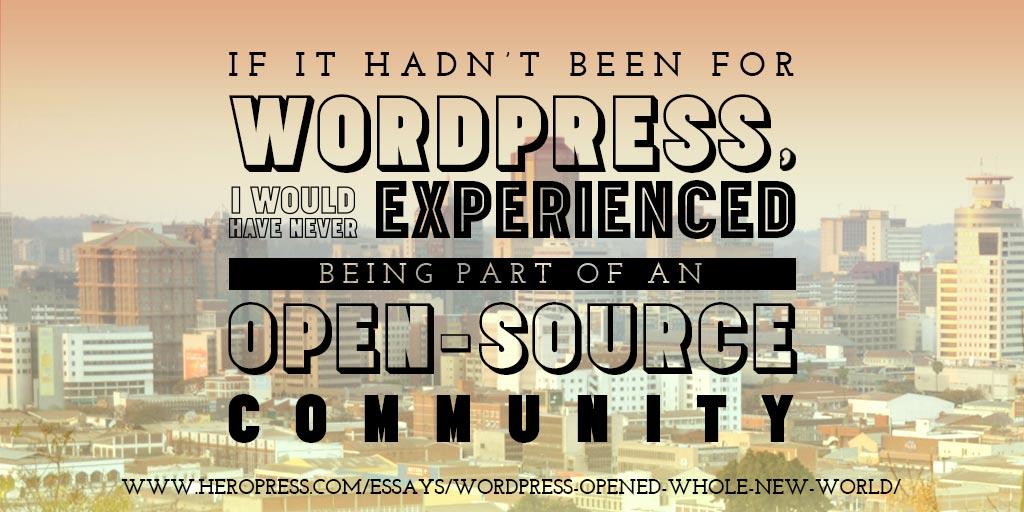 WordPress Opened Up a Whole New World
