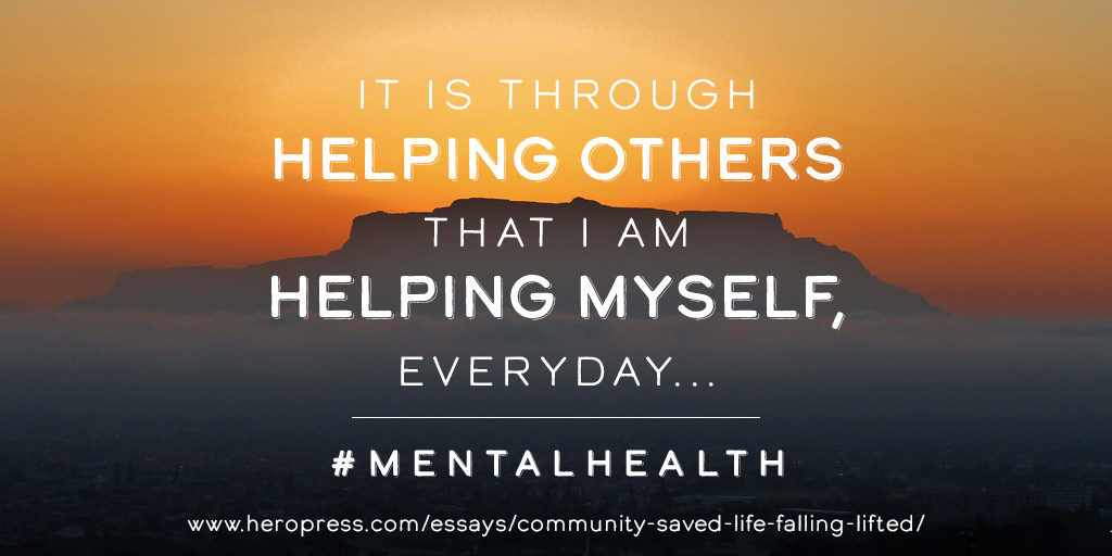 Pull Quote: It is through helping others that I am helping myself every day... #mentalhealth