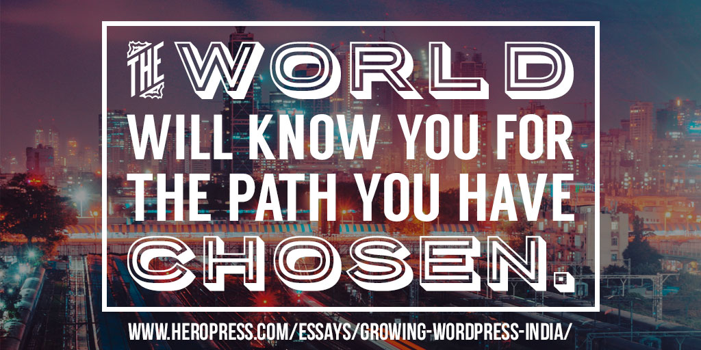 Pull Quote: The world will know you for the path you have chosen.