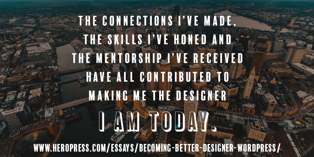 Becoming a Better Designer Through WordPress