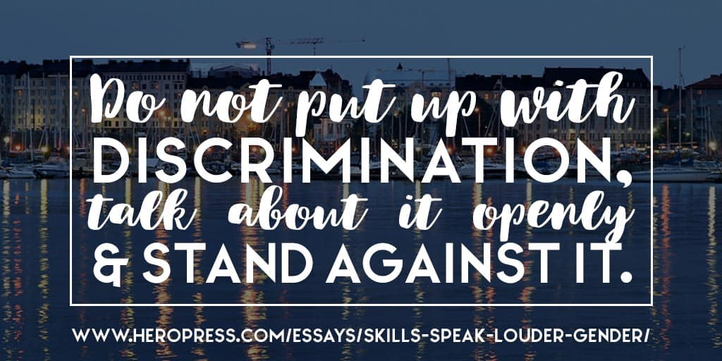 Your Skills Speak Louder Than Your Gender