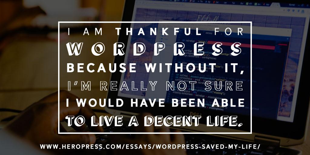 WordPress Saved My Life