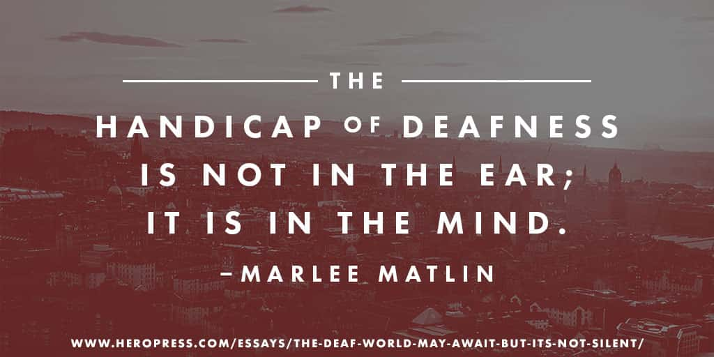 The Deaf World May Await, But It's Not Silent