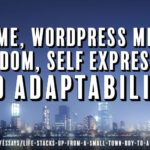 Pull Quote: For me, WordPress means freedom, self expression, and adaptability.