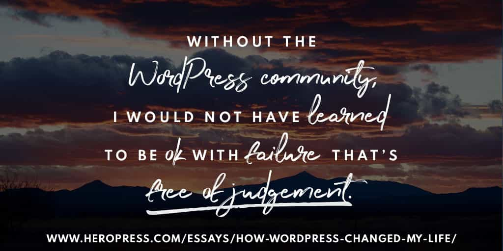 How WordPress Changed My Life