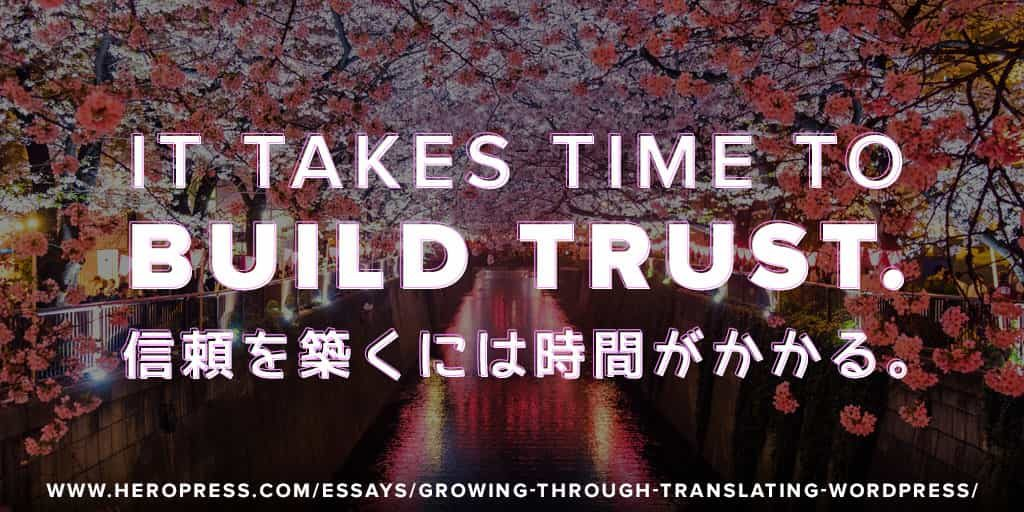 Pull Quote: It takes time to build trust.